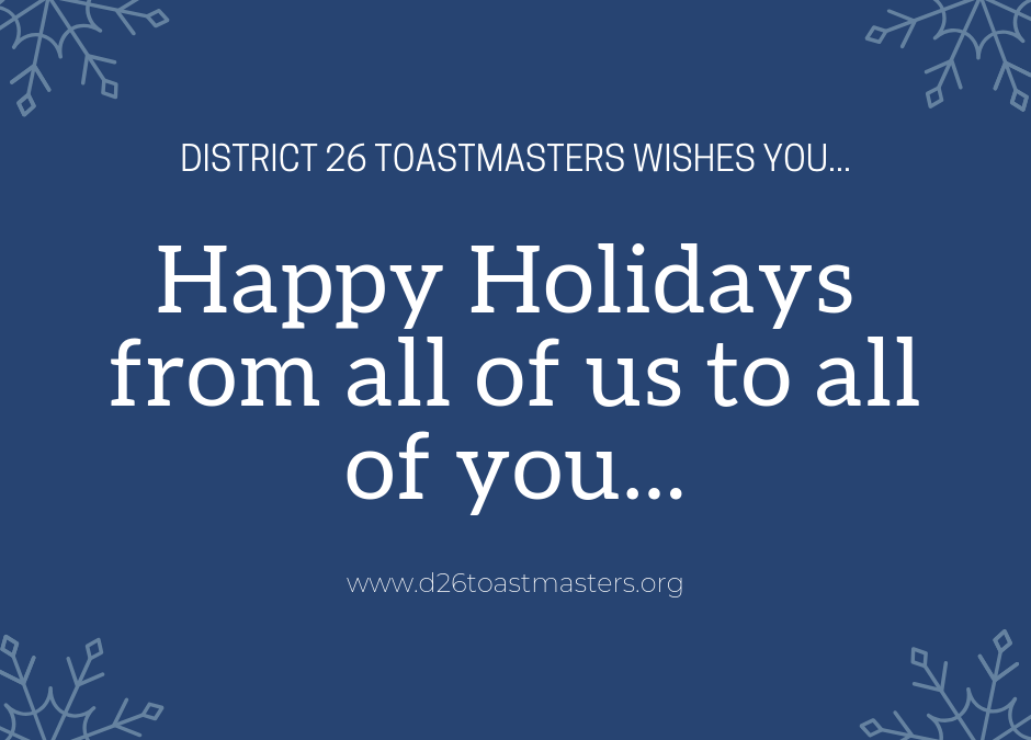 A Holiday Message for You from District 26